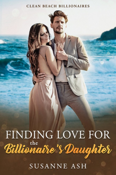 Book Cover: Finding Love For The Billionaire's Daughter