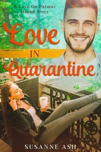 Bookcover for Love in Quarantine by Susanne Ash