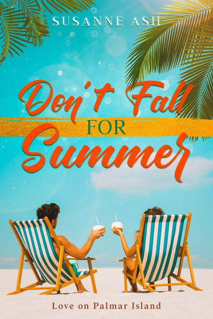 Book cover for Don't Fall For Summer by Susanne Ash